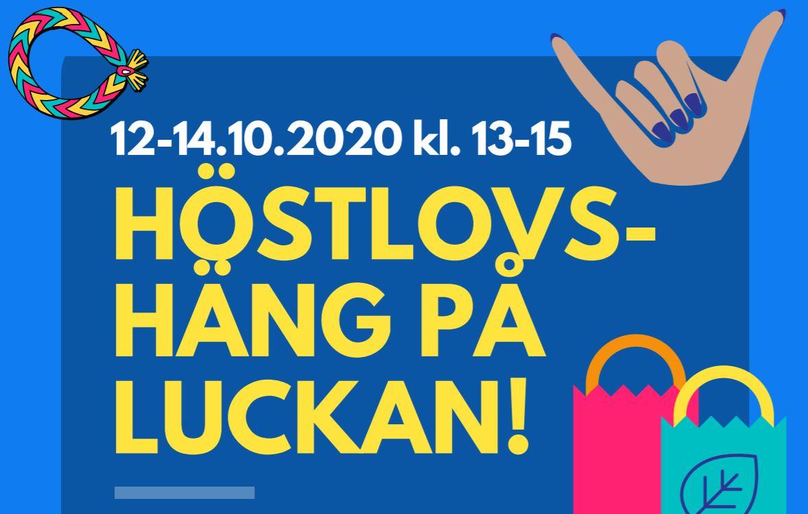 HÖSTLOVSHÄNG PÅ LUCKAN! 12-14.10.2020 kl. 13-15