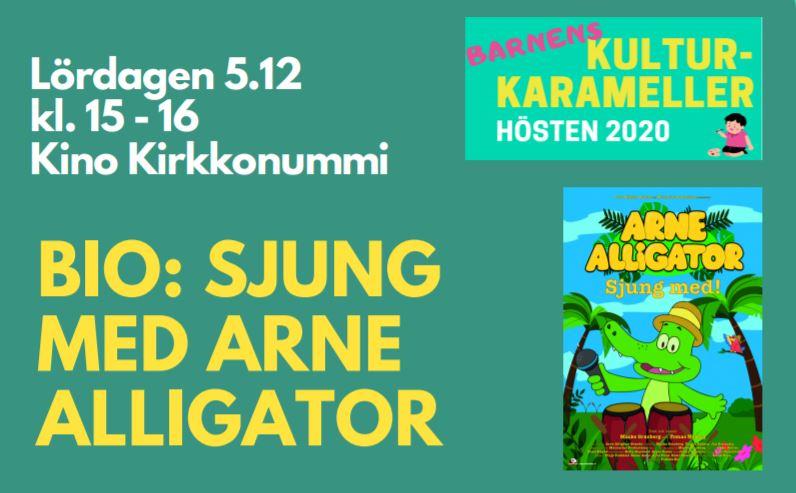 Sjung med Arne Alligator på Kino Kirkkonummi 5.12 kl. 15